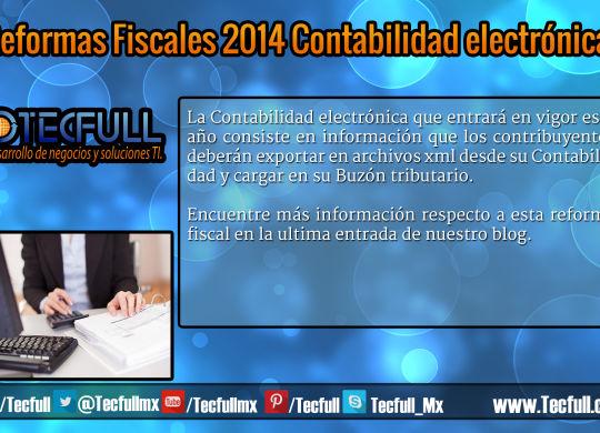 Reformas Fiscales 2014 Contabilidad electrónica