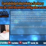 Contabilidad electrónica Fechas