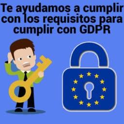 te ayudamos a cumplir con los requisitos para cumplir con GDPR