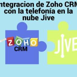 Integracion de Zoho CRM con la telefonía en la nube Jive