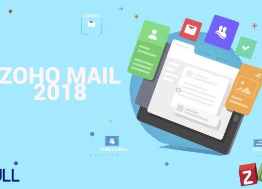 Zoho Mail 2018, conoce la nueva interfaz y mejoras