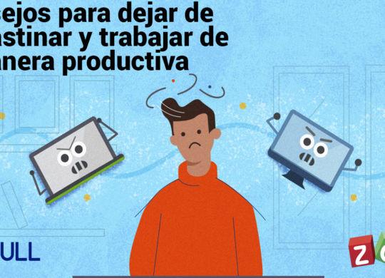 Consejos para dejar de procrastinar y trabajar de manera productiva