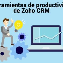 Herramientas de productividad de Zoho CRM